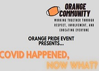 "Orange Education Association PRIDE Subcommittee Presents ""COVID Happened, Now What"""
