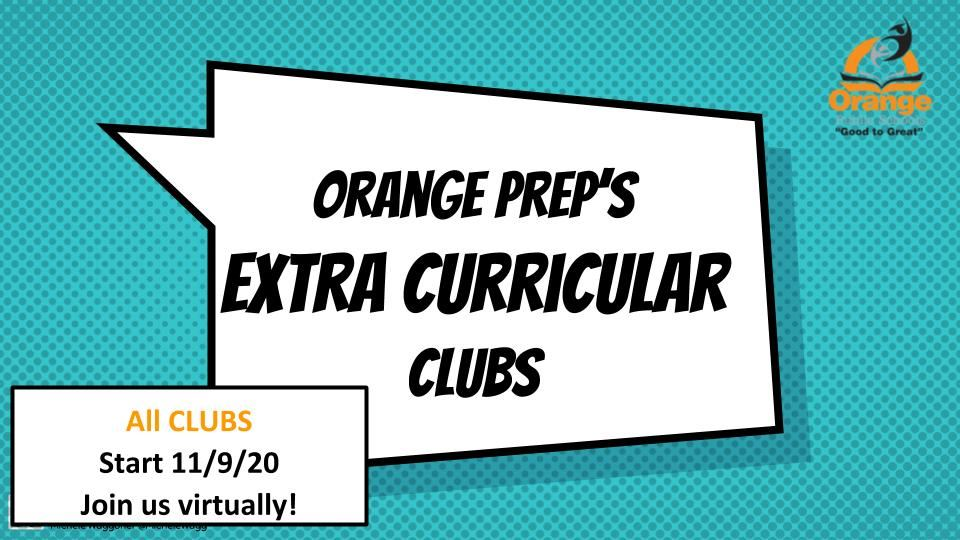 Join Orange Prep's Extra Curricular Clubs and Enrichment Program