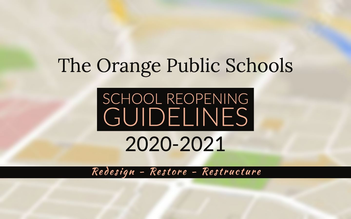 Orange Public Schools Reopening Guidelines