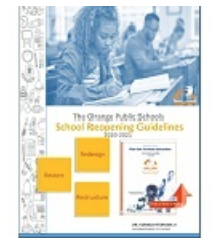 School Reopening Guidelines The Orange Public Schools - School Reopening Guidelines 2020-2021