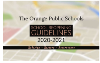 The Orange Public Schools Reopening Guidelines 2020-2021
